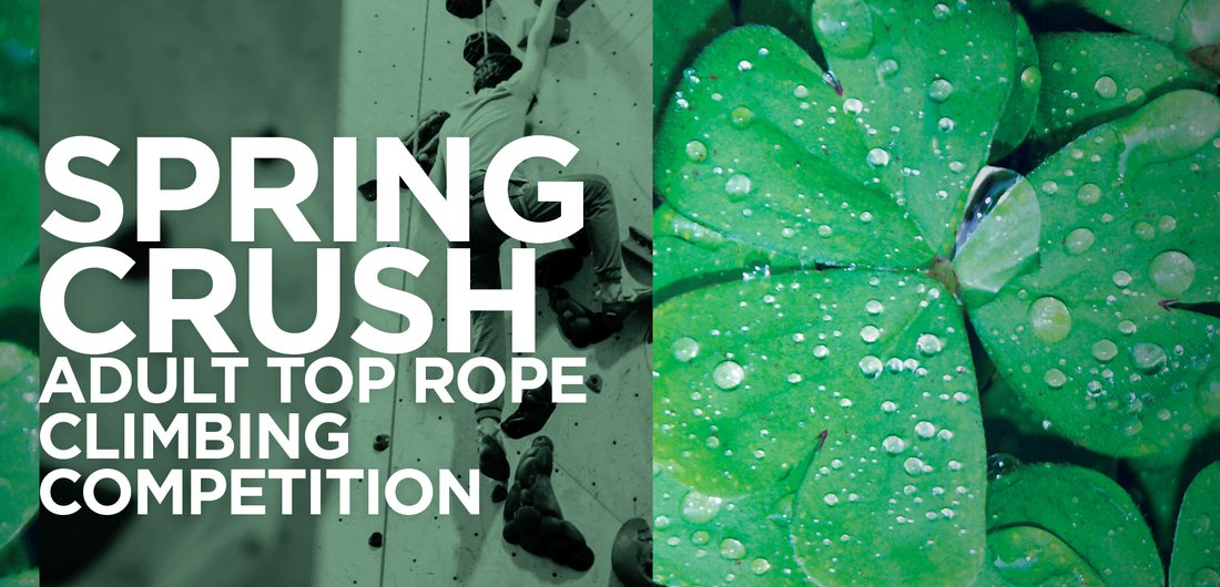 Spring Crush Redpoint Adult Top Rope Competition : Events
