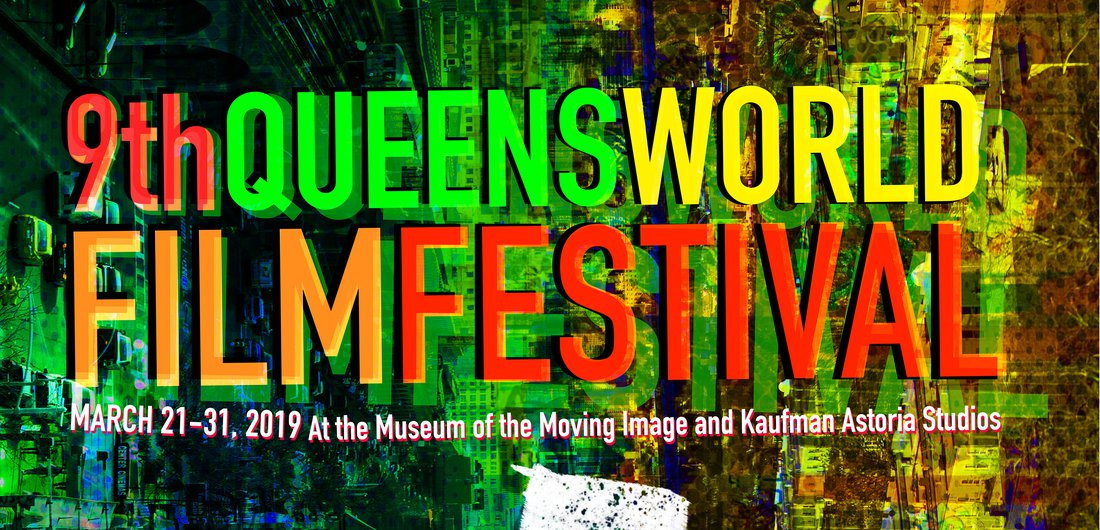 9th Annual Queens World Film Festival