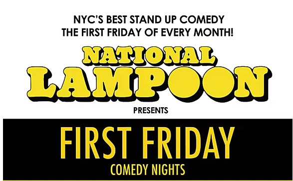 National Lampoon's First Friday  Comedy Nights